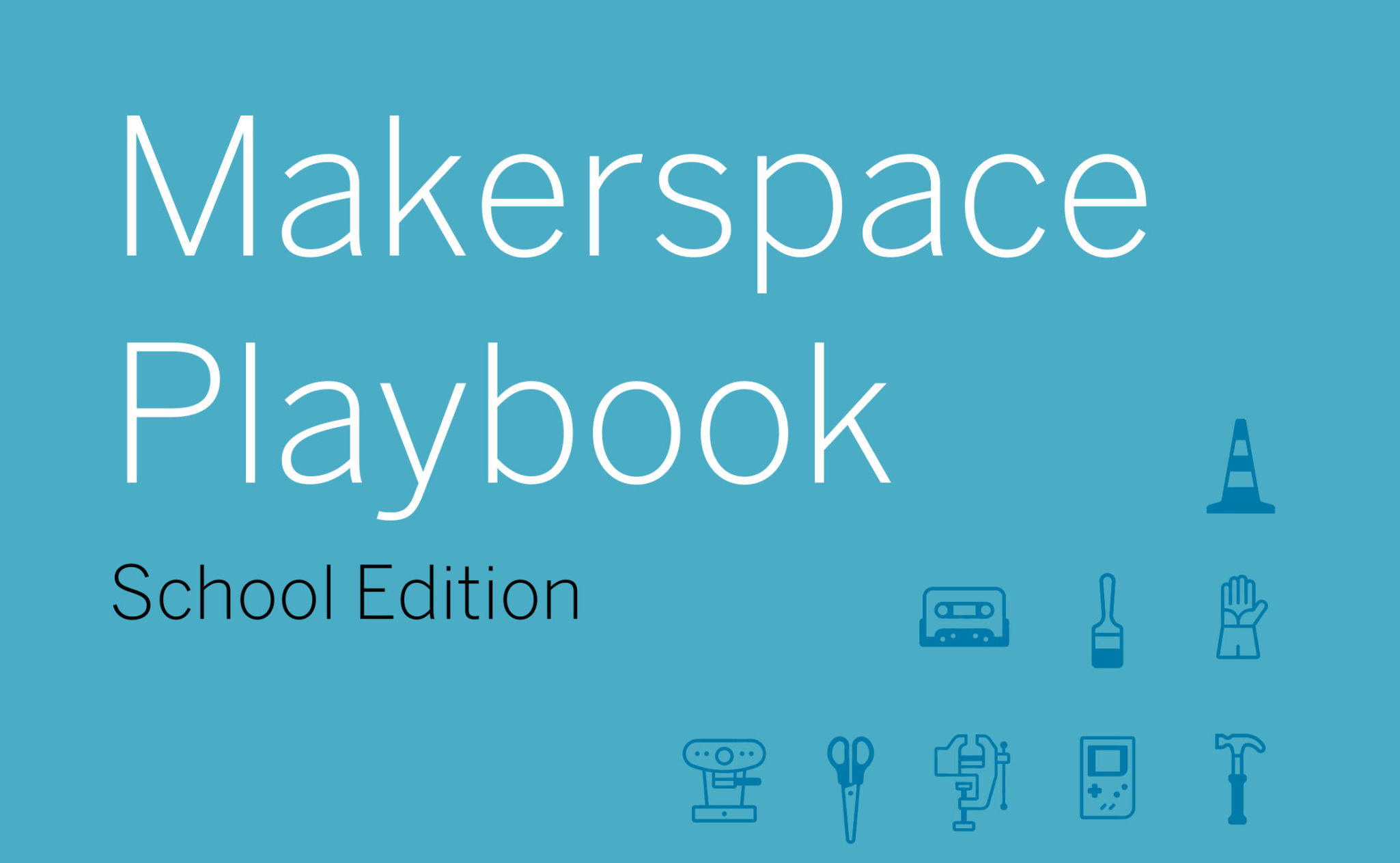 Make: Makerspace Playbook
